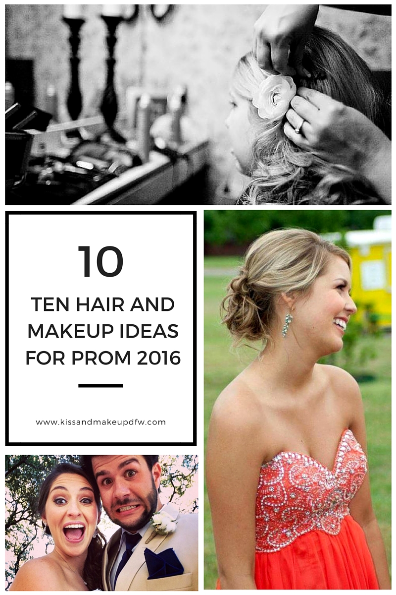 10 Best Hair and Makeup Ideas for Prom 2016